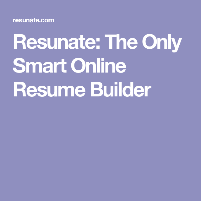 resunate the only smart online resume builder job pinterest