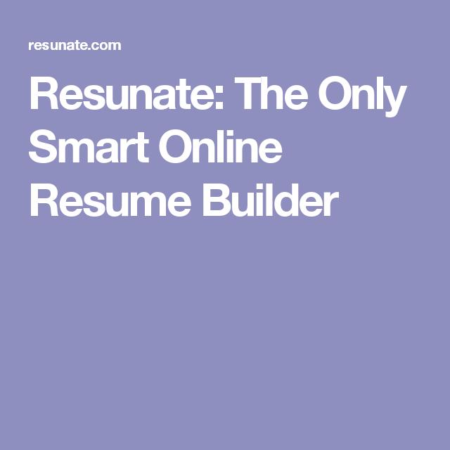 resunate the only smart online resume builder job pinterest