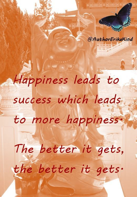 Happiness leads to success...:)