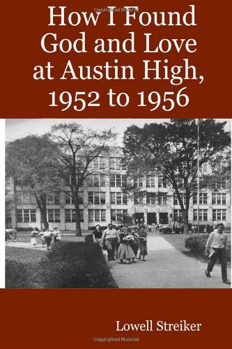 Austin Texas High School In The 1950s How I Found God And Love