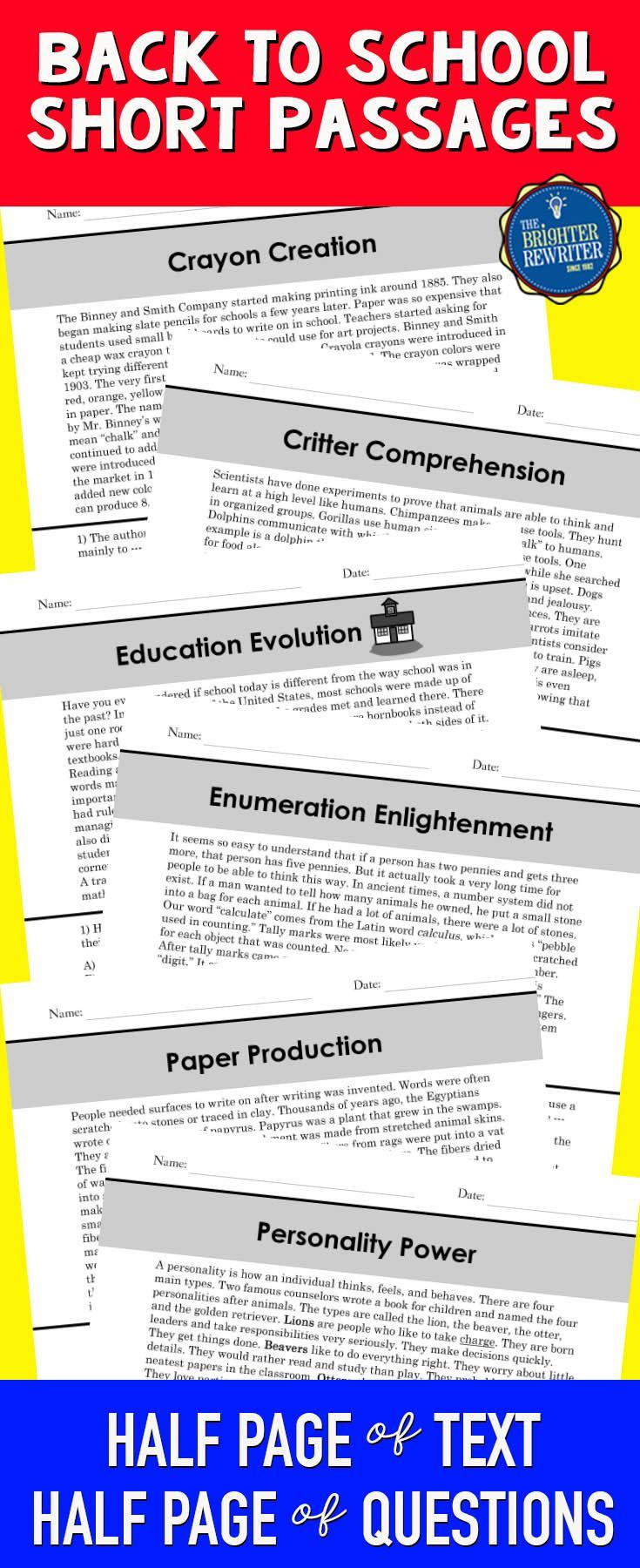 These 6 nonfiction mini-passages have the informational text and 4 multiple-choice comprehension questions on one page. Topics included school history, the invention of crayons, how paper is made, the history of counting, animal intelligence, and the four types of personalities. Great for back to school or anytime reading!