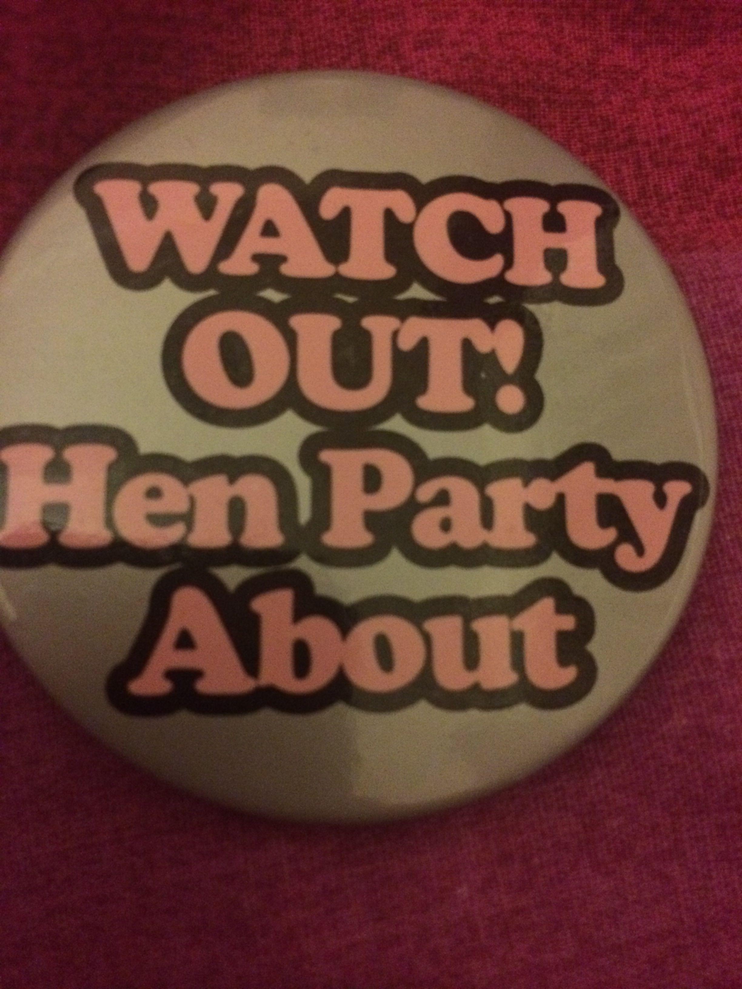 Hen party badge