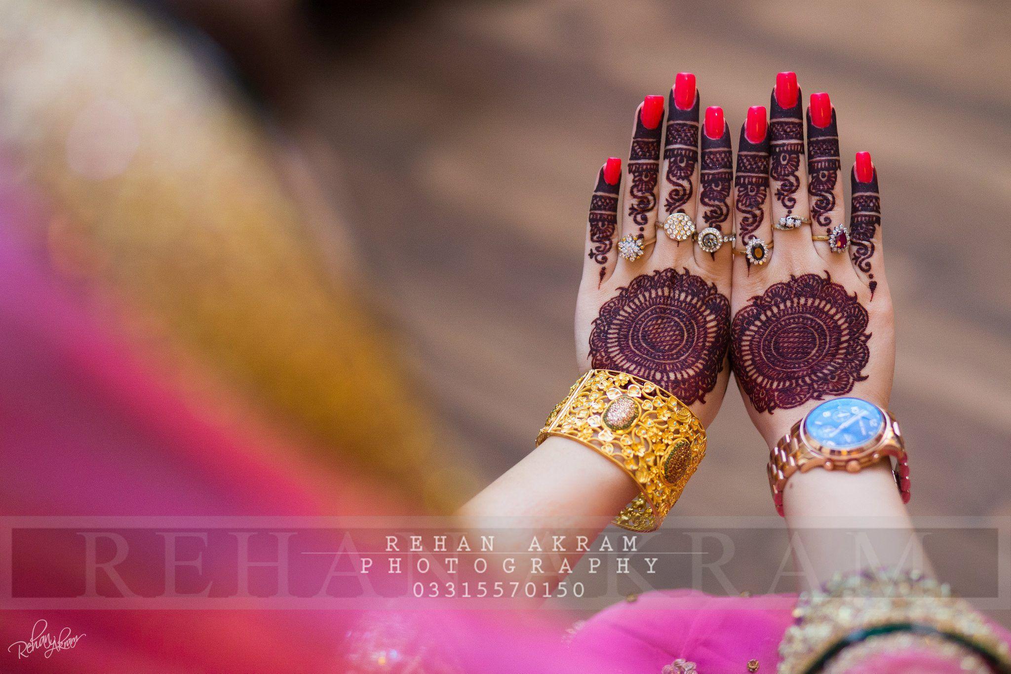 Rehan akram photography | Beautiful Bridal hands | Pinterest ...