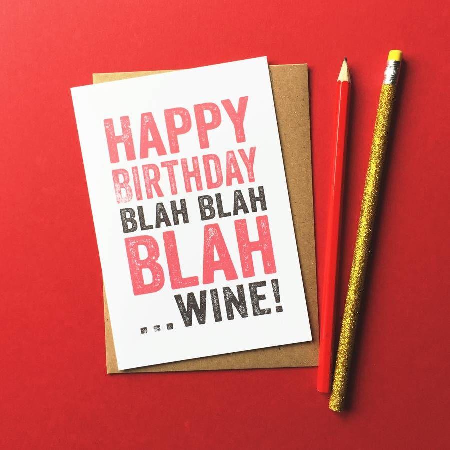Happy birthday blah blah blahwine card happy birthday wine and happy birthday blah blah blahwine card kristyandbryce Images