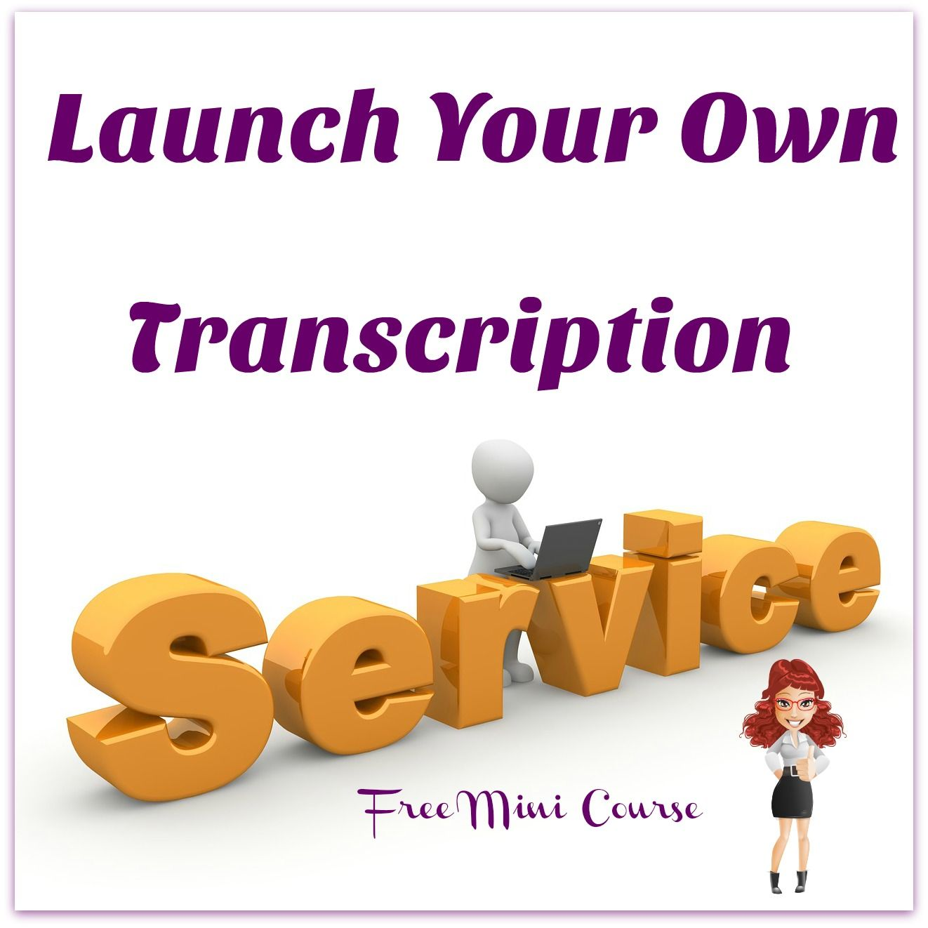 Start Your Own Transcription Business From Home