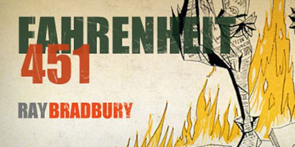Fahrenheit 451. A book about books being outlawed and being burnt.  (Willans.J, 2014)