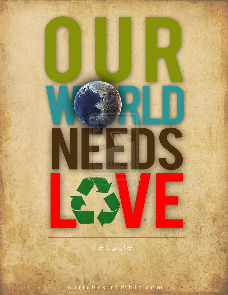 Inspirational Picture Quotes Love The Earth Save Our Earth Recycling Quotes