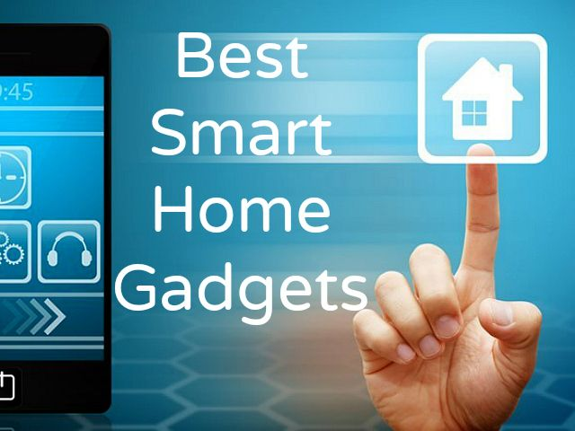 Best Smart Home Gadgets - Not only is smart home technology affordable but many…