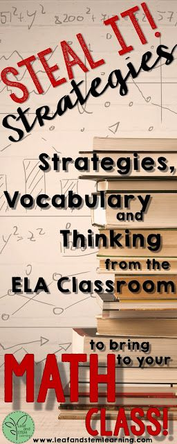 Math Problem Solving Strategies To Steal From The Language Arts