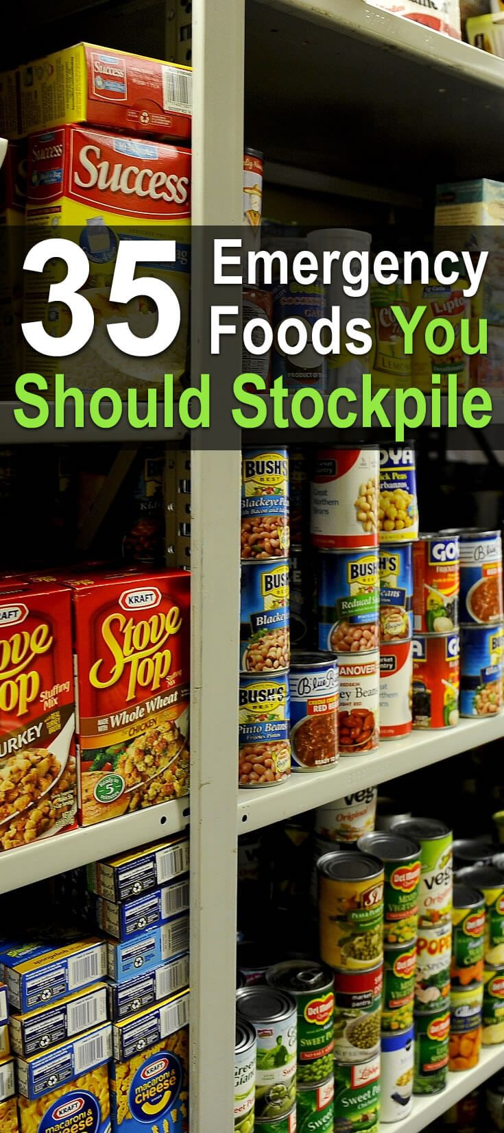 35 Emergency Foods You Should Stockpile Emergency food Food and