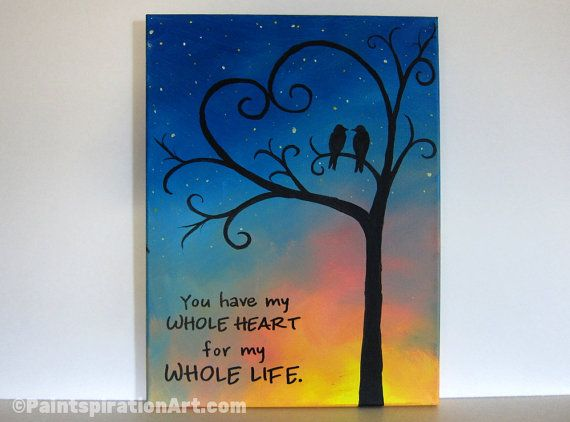 Items Similar To Canvas Painting You Have My Whole Heart Love Birds Valentines Day Gift Wedding Anniversary Quote Whimsical Art