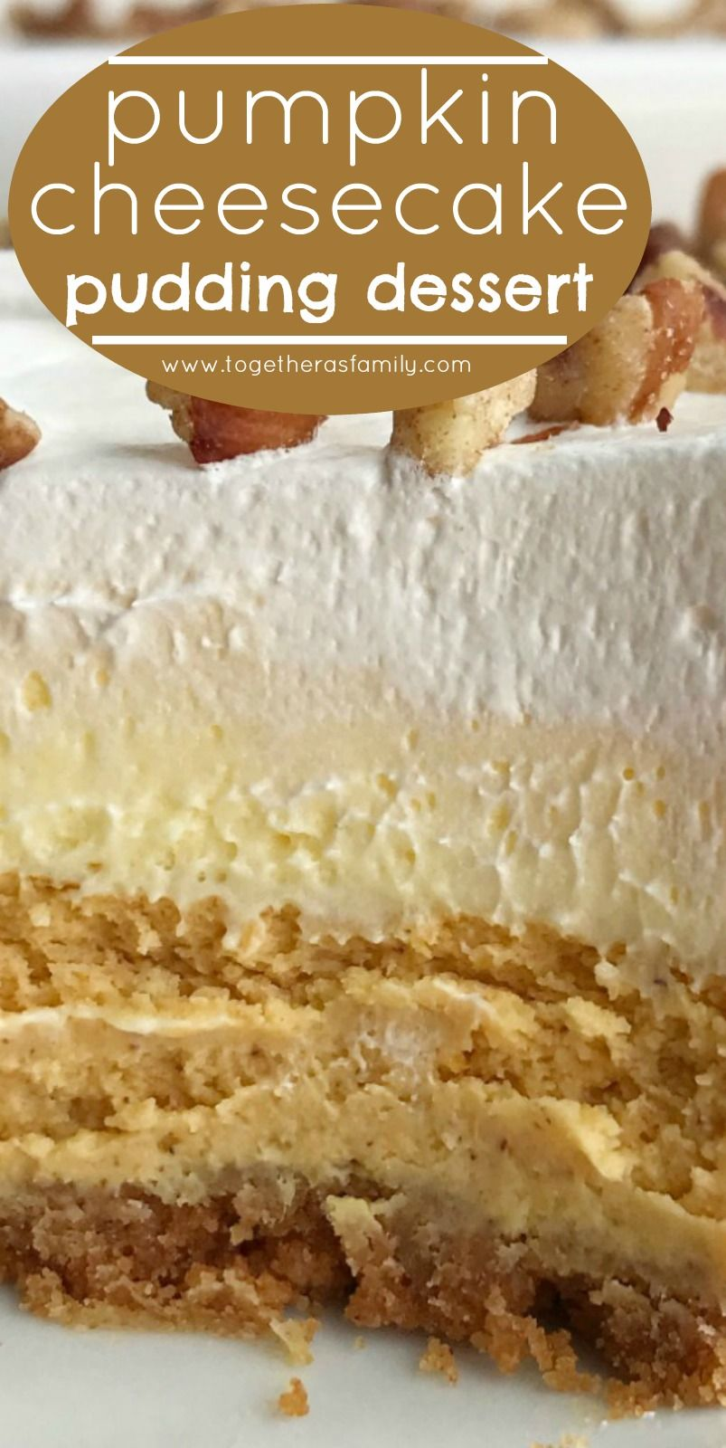 Pumpkin Cheesecake Layered Pudding Dessert | Together as Family