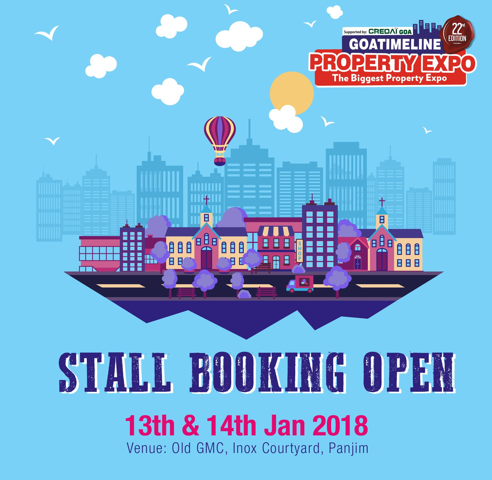 Trust Is Built With Consistency And Thus We Bring You The 22nd Edition Of The Goa Property Expo Call Us To Book A Stall Now 9822200034 Expo Goa Property