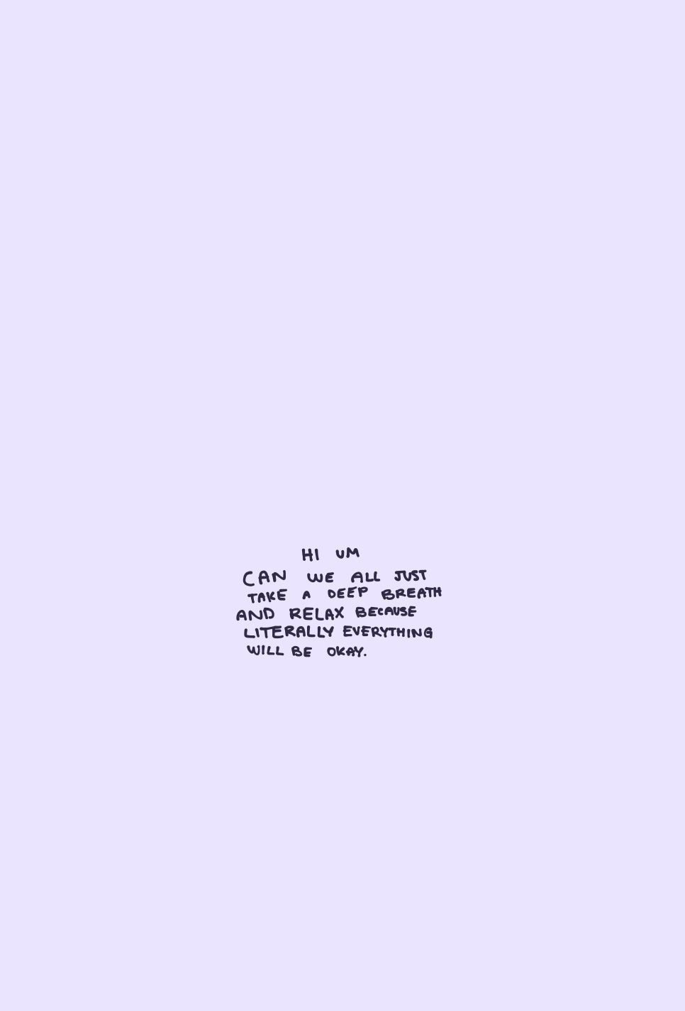 "i like the ""hi um"" at the beginning lavender aesthetic quote"