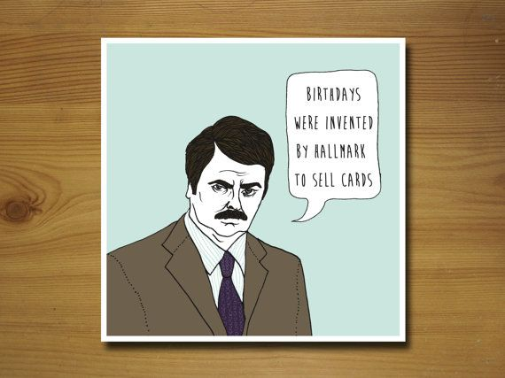 Ron Swanson Parks and Recreation Birthday Card by WYWHCards 225