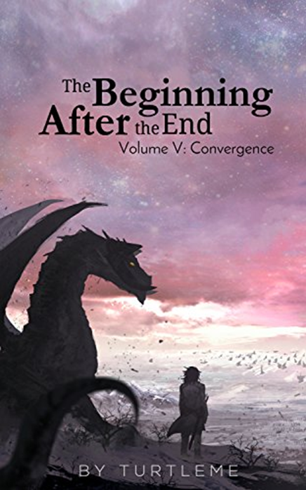 The Beginning After The End Convergence Book 5 By Turtleme Services Llc The Prestige Movie Manga The End