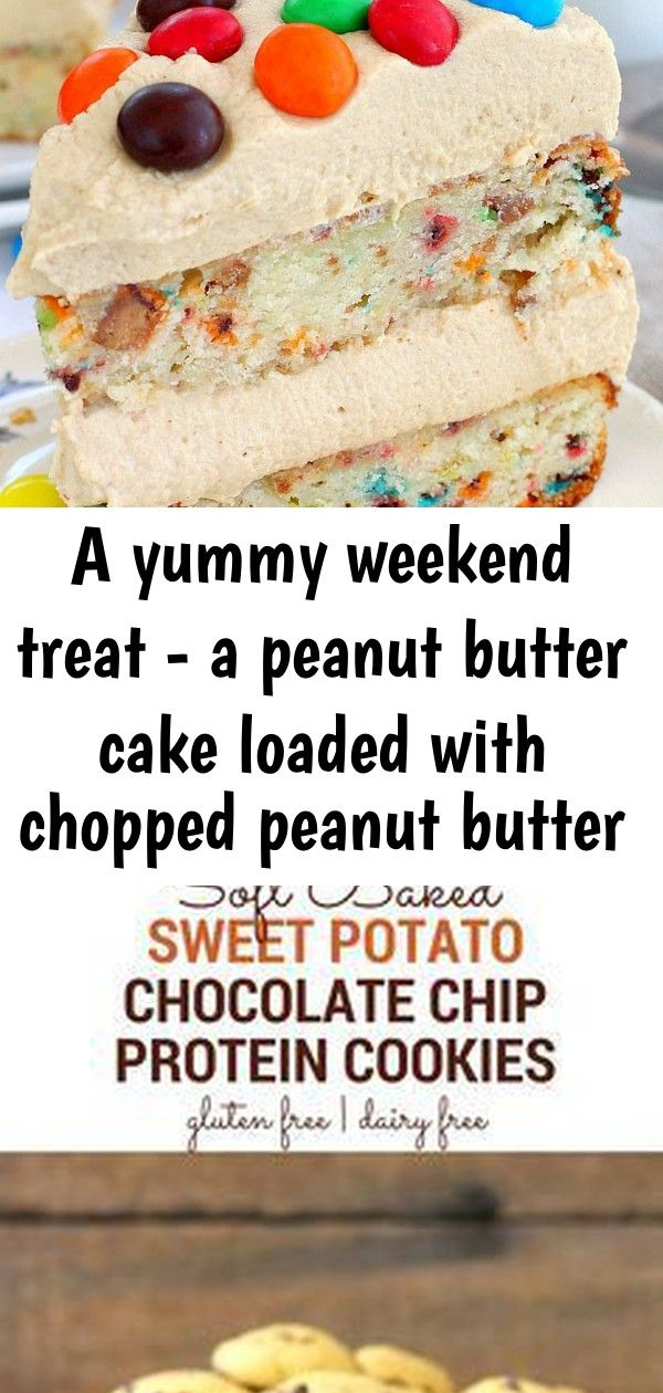 A yummy weekend treat - a peanut butter cake loaded with chopped peanut butter m&m's and peanut bu 1 #desserthummus