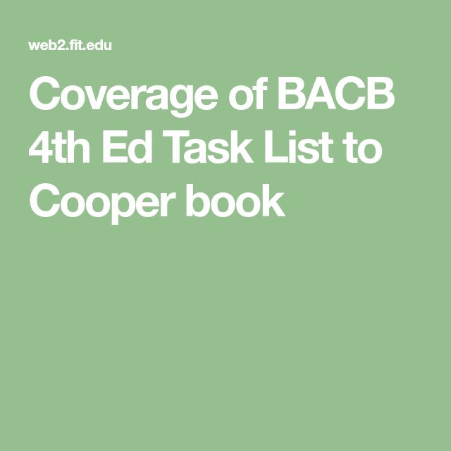 coverage of bacb 4th ed task list to cooper book | bcba | pinterest ...