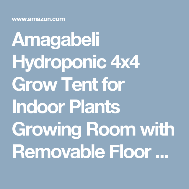 Amagabeli Hydroponic 4x4 Grow Tent for Indoor Plants Growing Room with Removable Floor Tray 48   sc 1 st  Pinterest & Amagabeli Hydroponic 4x4 Grow Tent for Indoor Plants Growing Room ...