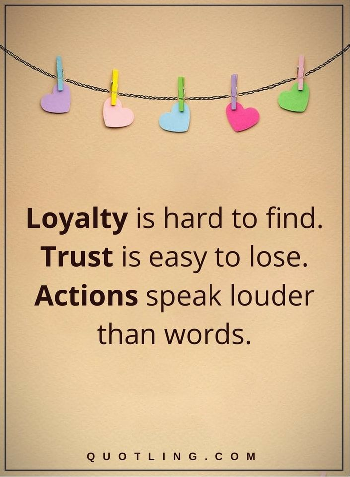 Loyalty Quotes Loyalty Is Hard To Find Trust Quotes Is Easy To Lose Actions Quotes Speak Loude Loyalty Quotes Inspirational Quotes Motivation Thoughts Quotes