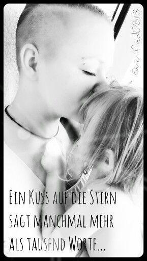 Ein Kuss auf die Stirn sagt manchmal mehr als 1000 Worte