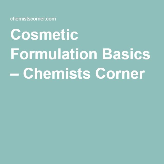Cosmetic Formulation Basics – Chemists Corner | Five