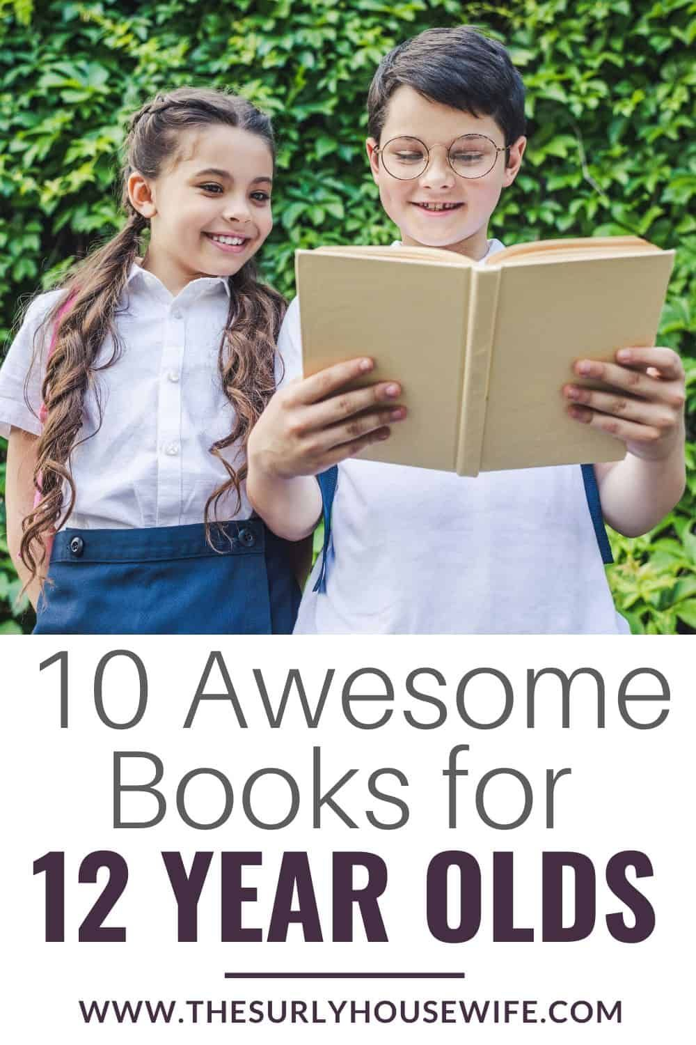 10 amazing books for 12 year olds for boys and girls in