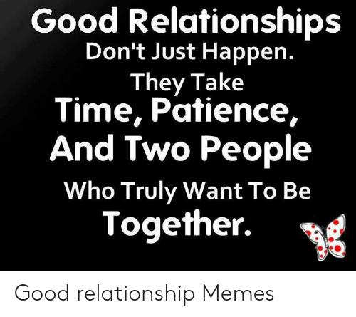 Top 23 Best Relationship Memes Relationship Memes Best Relationship Life Quotes