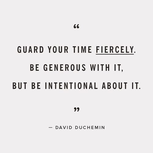 Guard Your Time It Is Precious Words Quotes Words Of Wisdom Words