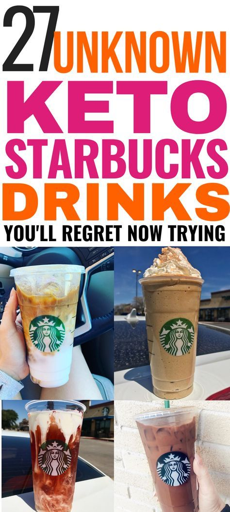 33 Low Carb Starbucks Drinks Keto Dieters Can Enjoy #ketostarbucksdrinks