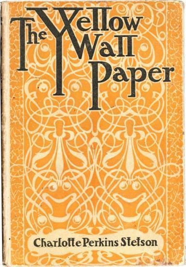 Art Nouveau Cover Of The Yellow Wallpaper By Charlotte Perkins Stetson 1860