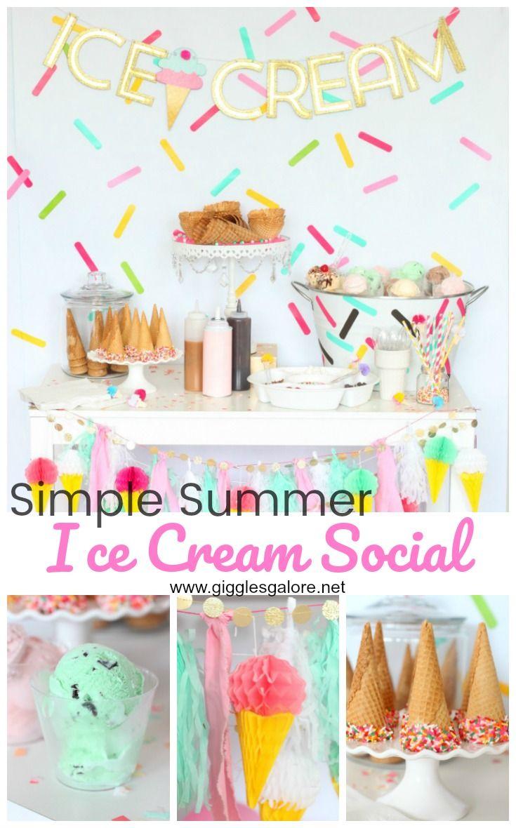 Simple Summer Ice Cream Social   Summer ice cream, Ice cream social ...