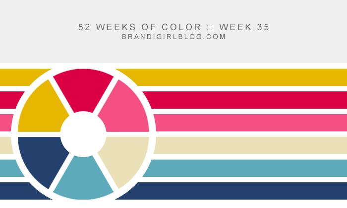 52 Weeks of Color :: Week 35