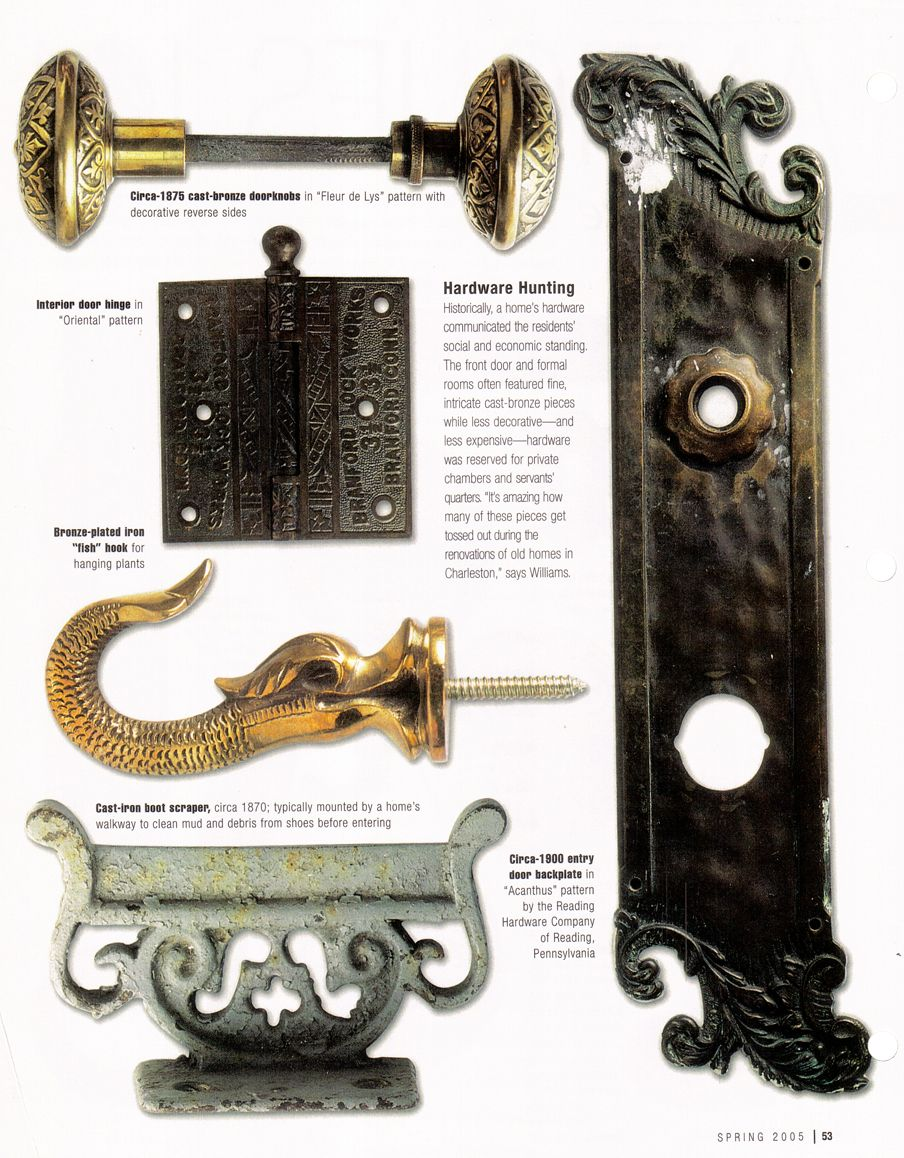 Idea By Charleston Hardware Company On Media Decorative Hardware House And Home Magazine Antique Restoration