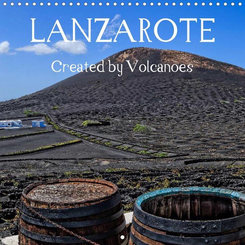 LANZAROTE Created by Volcanoes - CALVENDO calendar - #calendar #lanzarote #kalender #photography