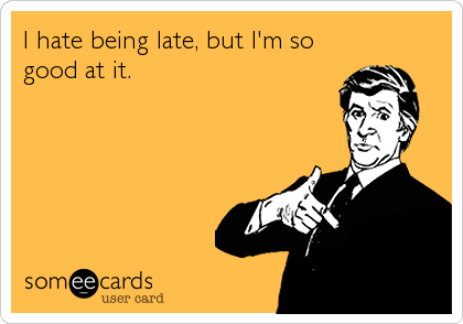 Jokes About Being Late
