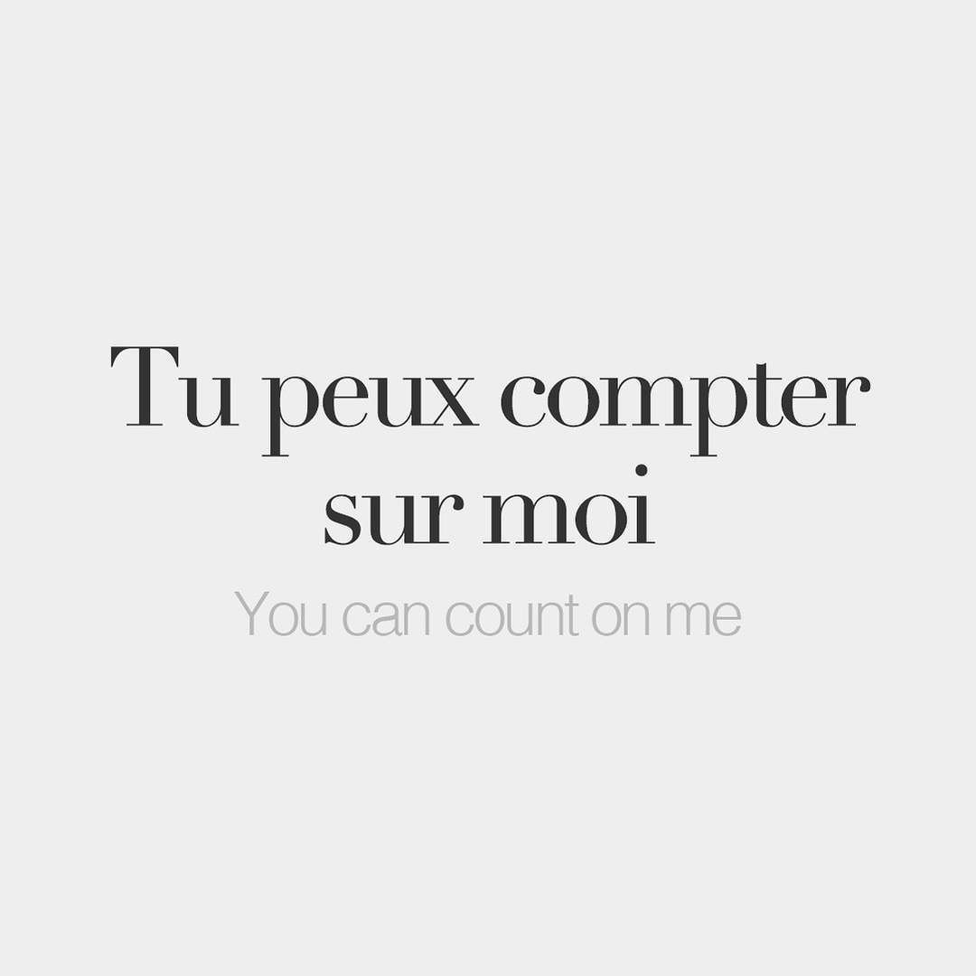 Tu Peux Compter Sur Moi • You Can Count On Me • /ty Pø Kɔ̃