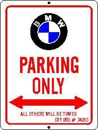 Nos Bmw Parking Only Sign X Metal  BMW And Metals - Bmw parking only signs