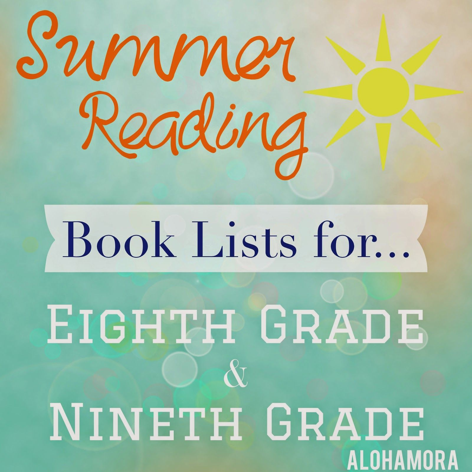 Summer Reading Book Lists For Eighth 8th And Ninth 9th Grade