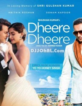 dheere dheere se song free download new version