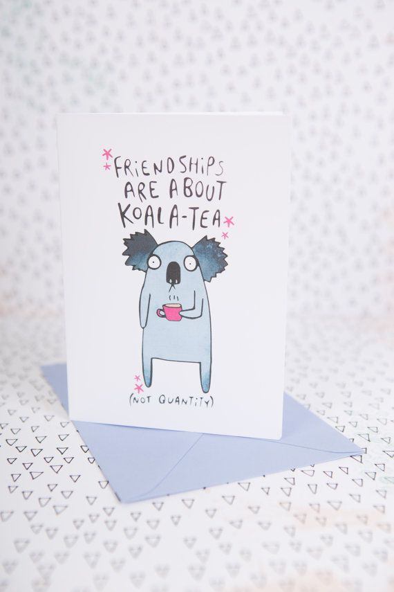 Friendships are about koala tea not quantity greeting card card friendships are about koala tea not quantity greeting card card for him friend card card for her m4hsunfo