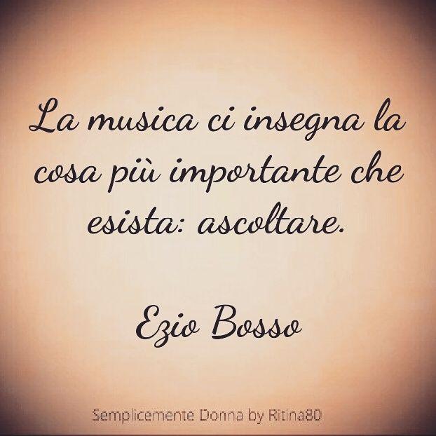 La Musica Ci Insegna La Cosa Piu Importante Che Esista Ascoltare