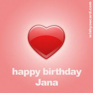 I Love You Happy Birthday Jana Places To Visit