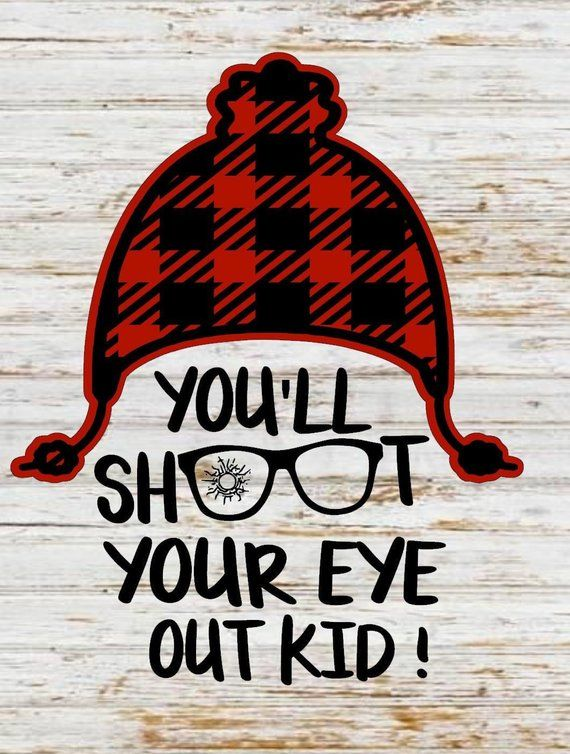 You'll shoot your eye out svg christmas story svg christmas svg christmas svg christmas phrase ...