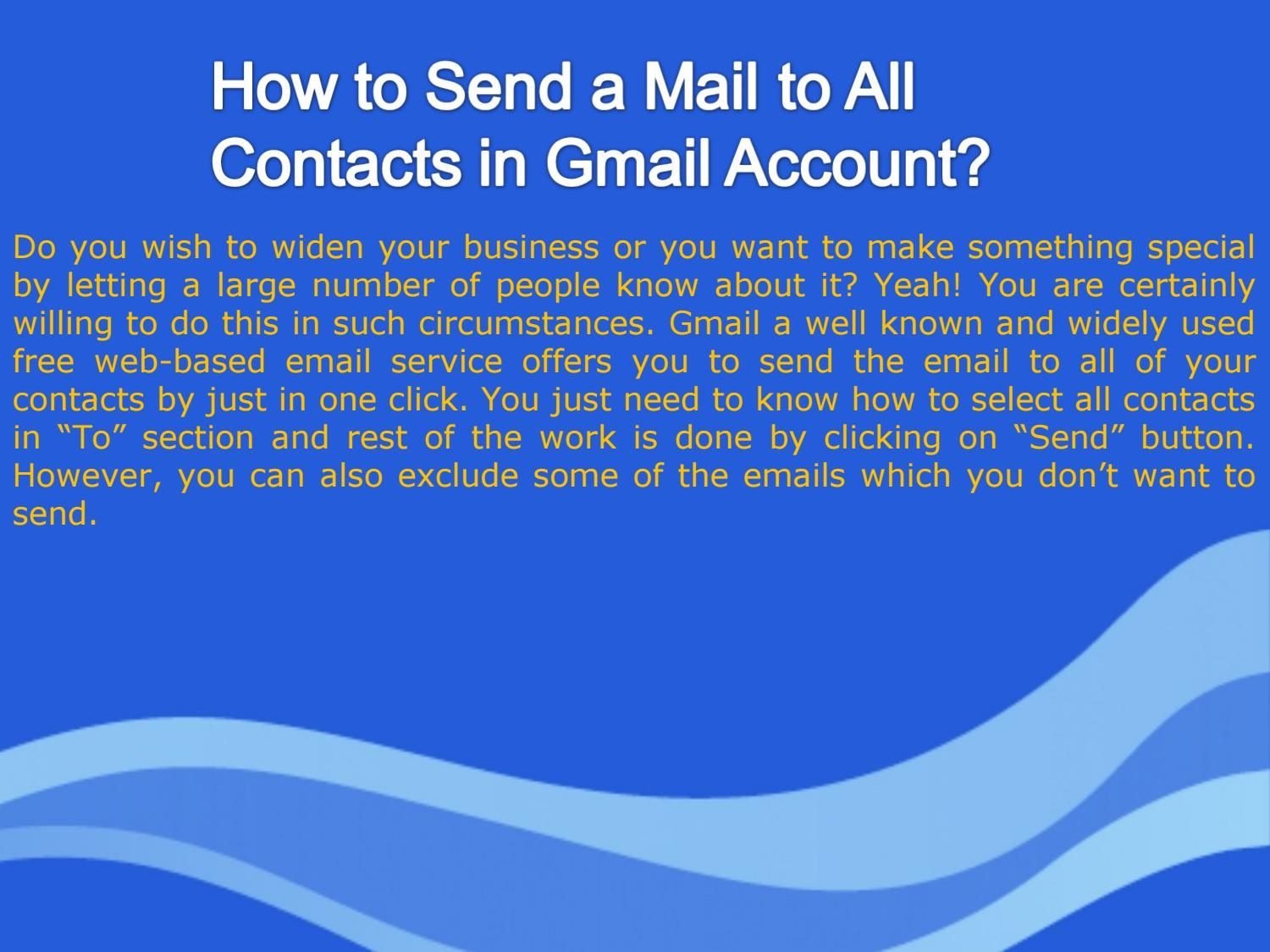 How to Send a Mail to All Contacts in Gmail Account