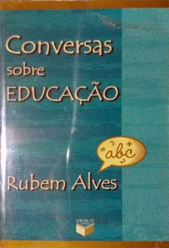 Livro Rubem Alves Conversas Sobre A Educacao Livros Livros