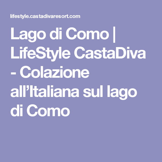 Salon Panorama Officiel: LifeStyle CastaDiva - Colazione All