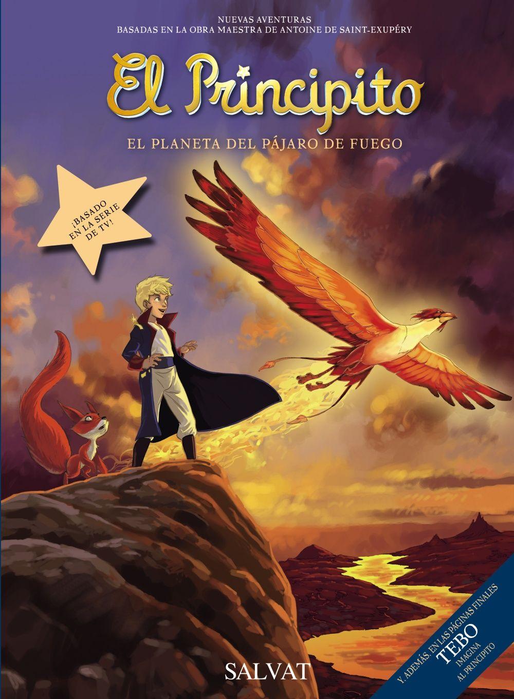 """""""El Principito. El planeta del pájaro de fuego"""" Guillaume Dorison"""