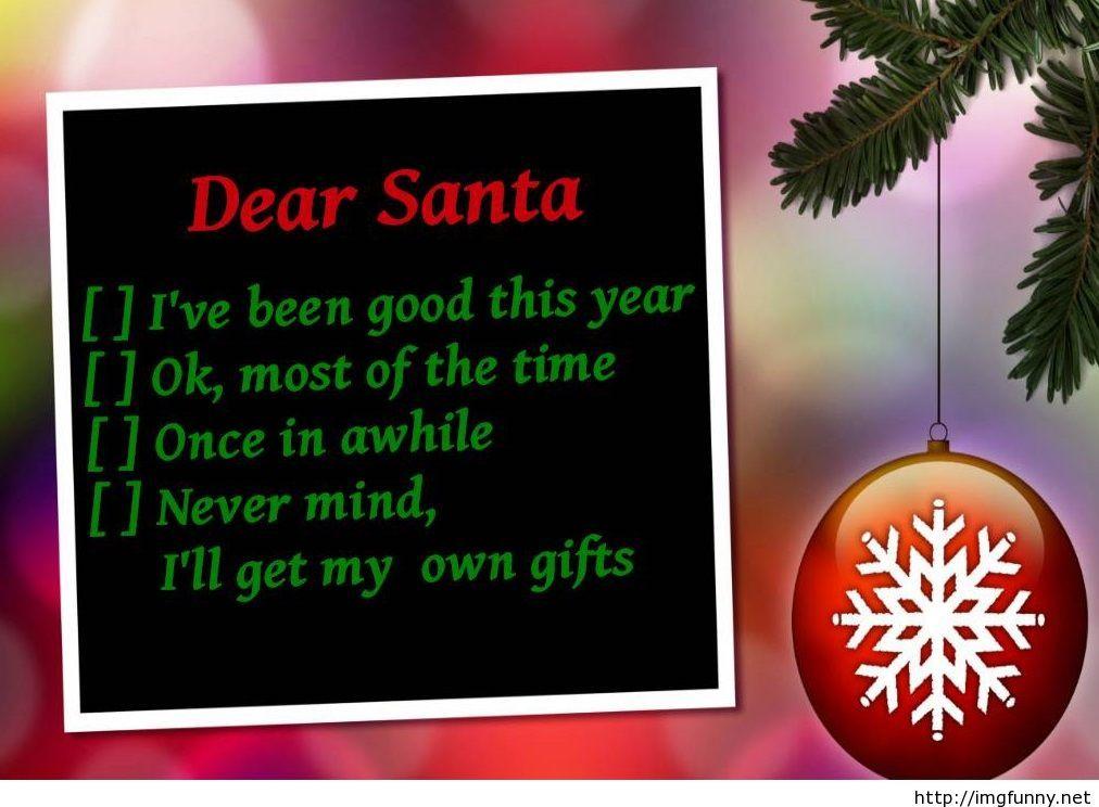 Funny Dear Santa Saying Hd