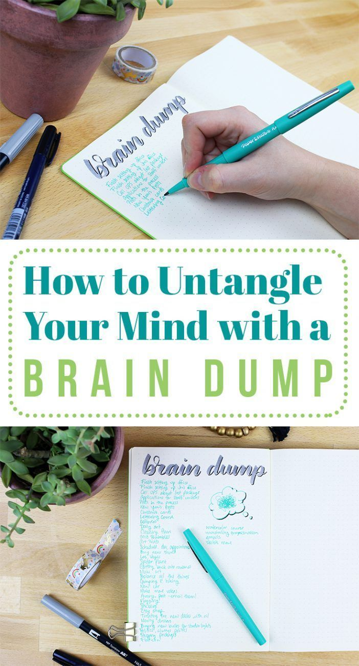 How to Untangle Your Mind with a Brain Dump
